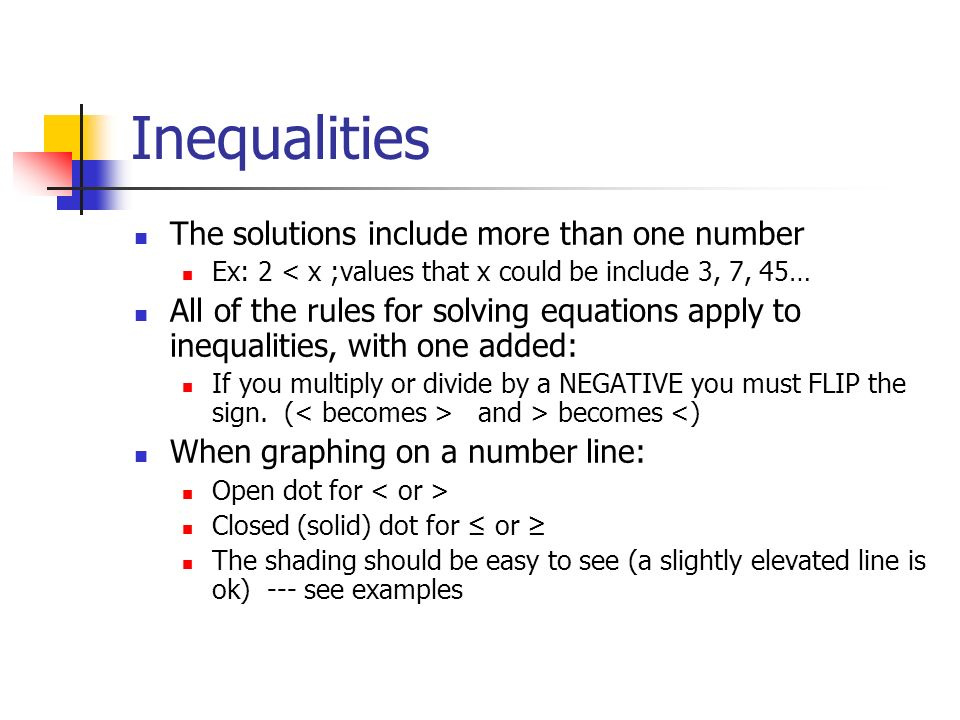 Inequalities The solutions include more than one number