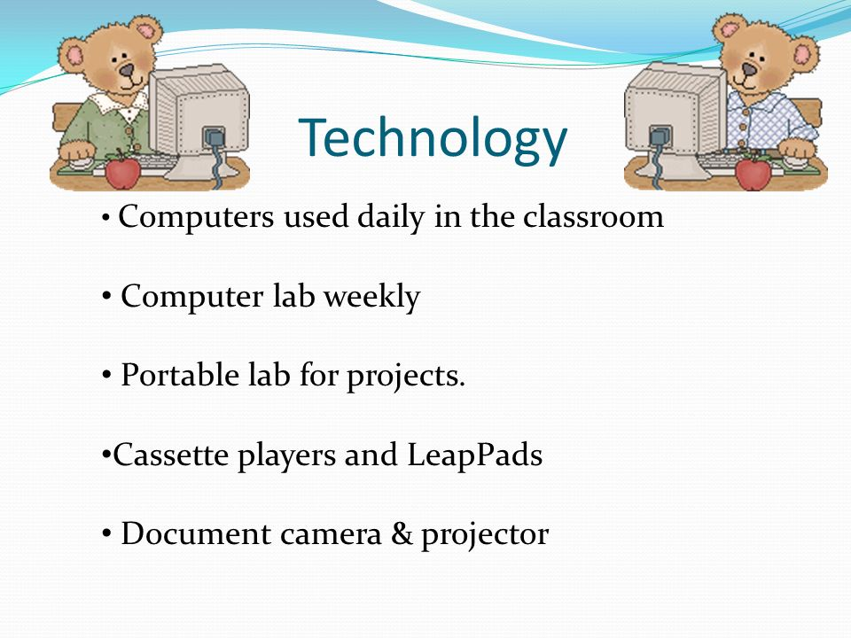 Technology Computer lab weekly Portable lab for projects.