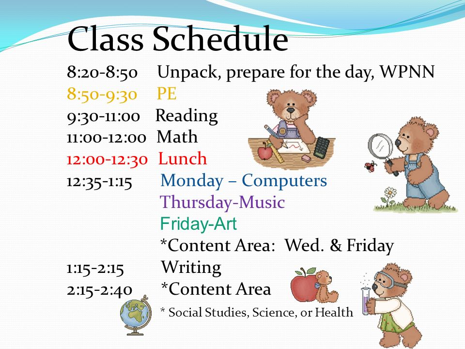 Class Schedule 8:20-8:50 Unpack, prepare for the day, WPNN