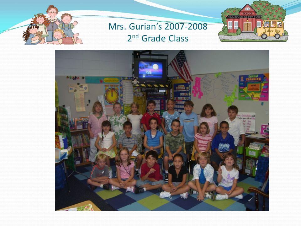 Mrs. Gurian's 2007-2008 2nd Grade Class