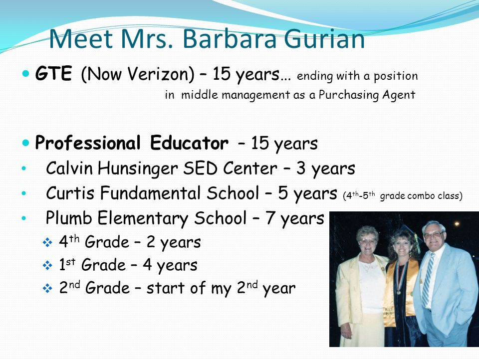Meet Mrs. Barbara Gurian