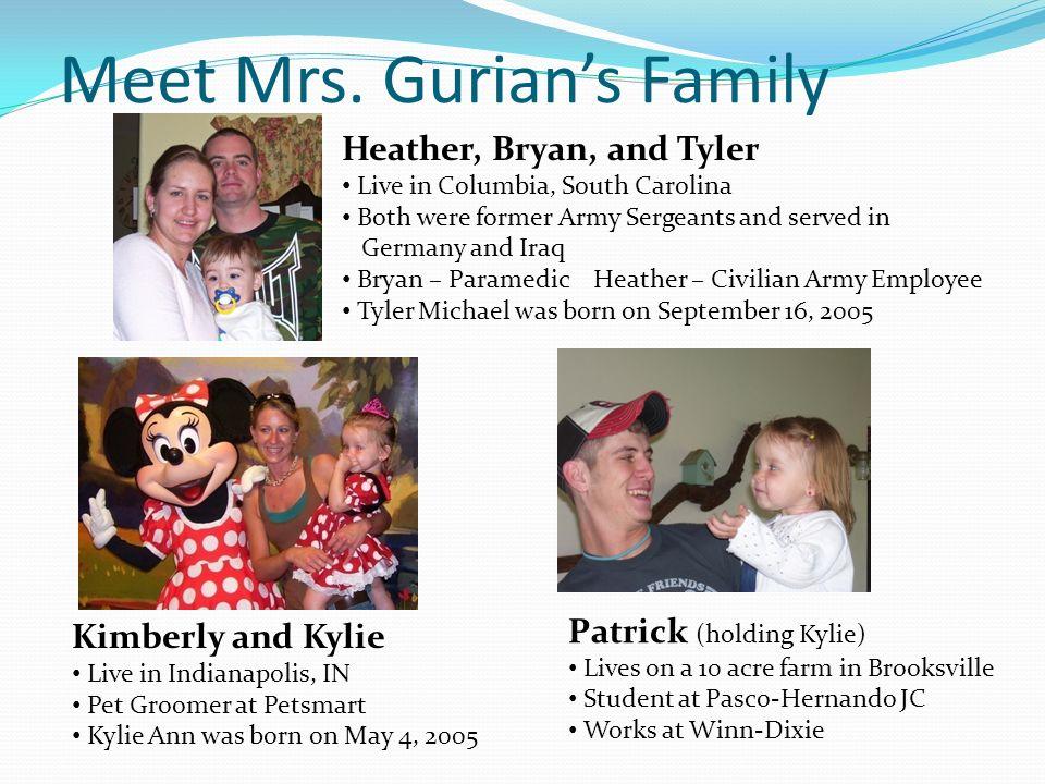Meet Mrs. Gurian's Family