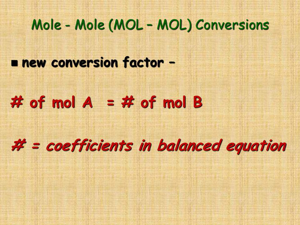 Mole - Mole (MOL – MOL) Conversions