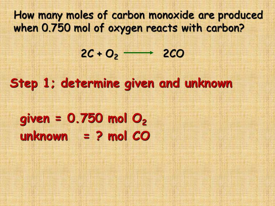 How many moles of carbon monoxide are produced when 0