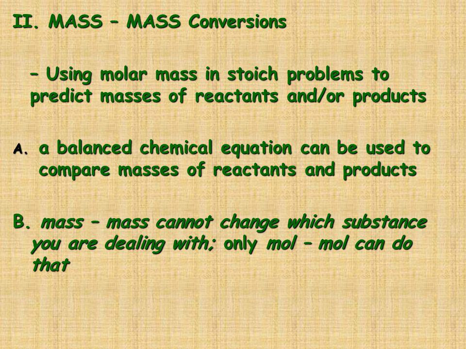 II. MASS – MASS Conversions