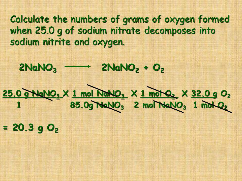 Calculate the numbers of grams of oxygen formed when 25