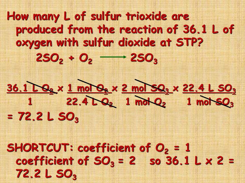 How many L of sulfur trioxide are produced from the reaction of 36
