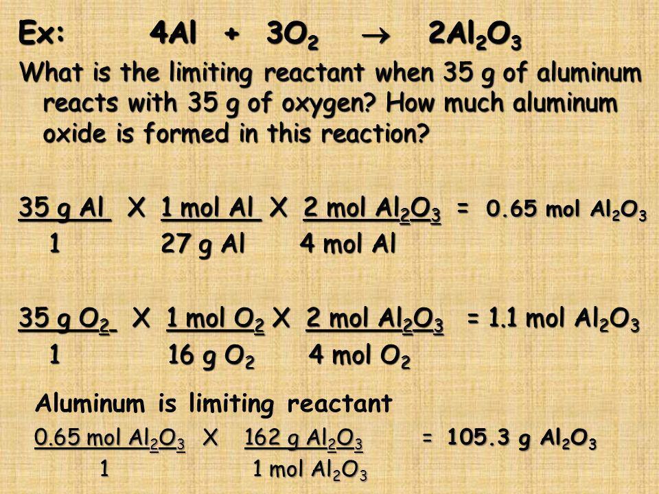 Ex: 4Al + 3O2  2Al2O3