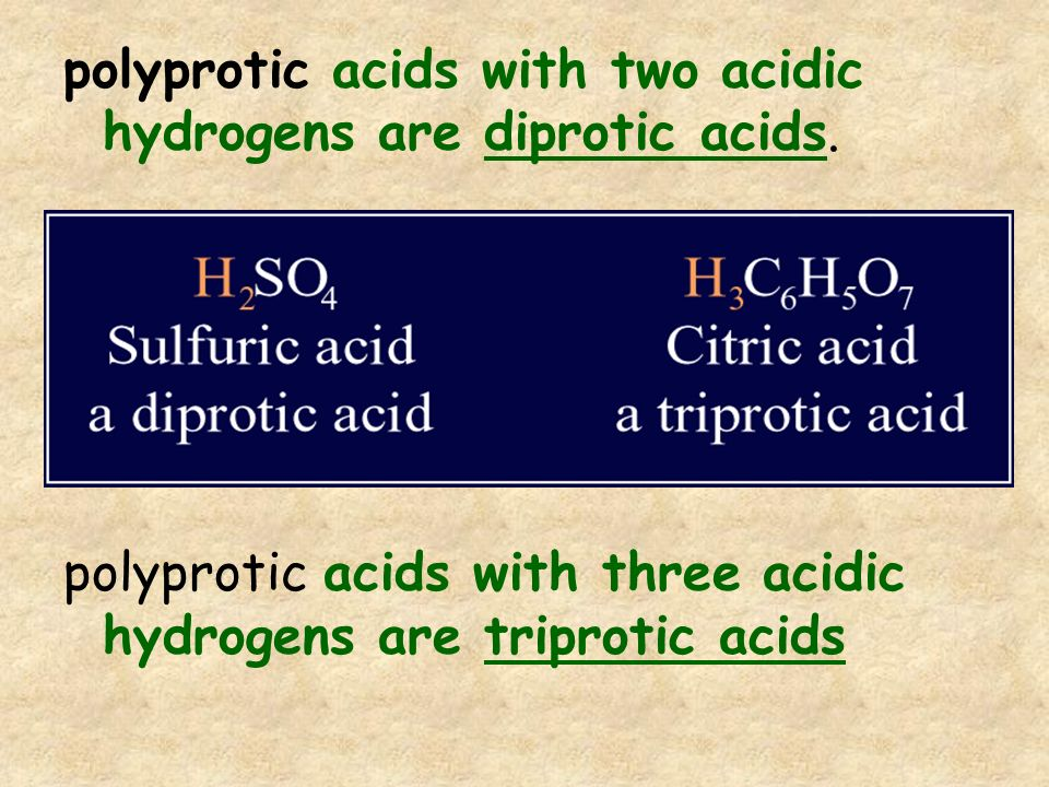 polyprotic acids with two acidic hydrogens are diprotic acids.