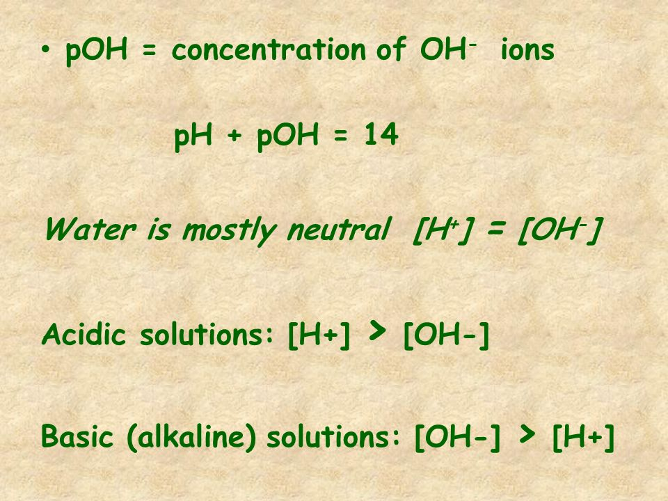 pOH = concentration of OH- ions