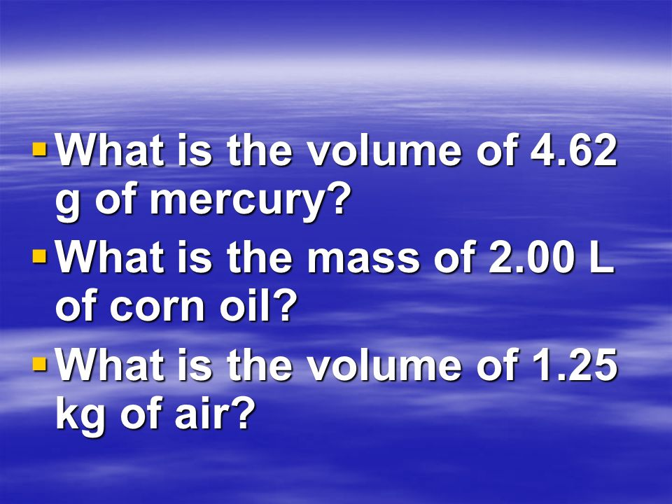 What is the volume of 4.62 g of mercury