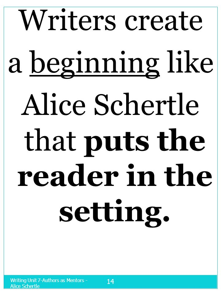 Alice Schertle that puts the reader in the setting.