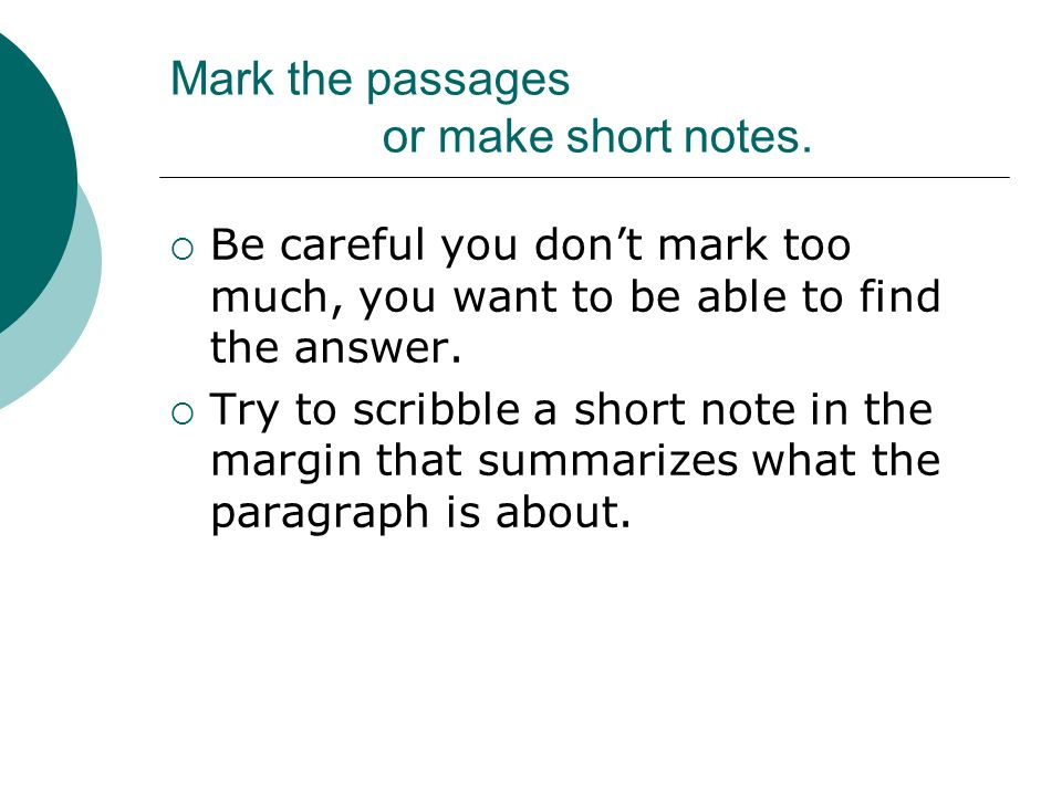 Mark the passages or make short notes.