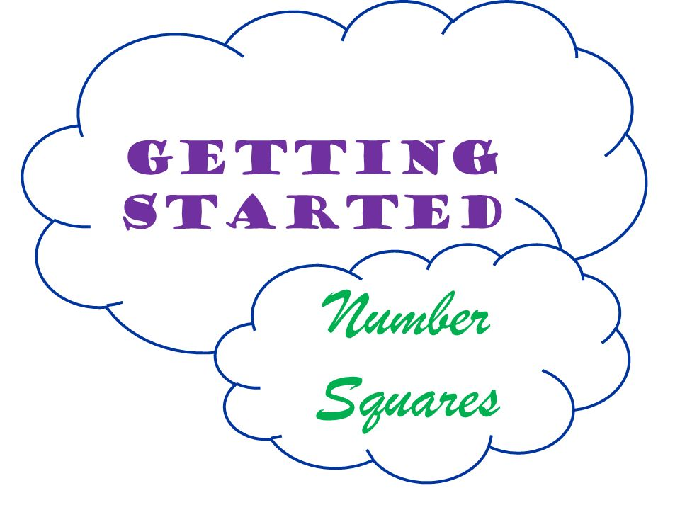 Getting Started Number Squares