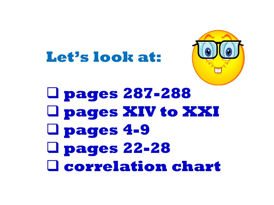 Let's look at: pages 287-288 pages XIV to XXI pages 4-9 pages 22-28 correlation chart