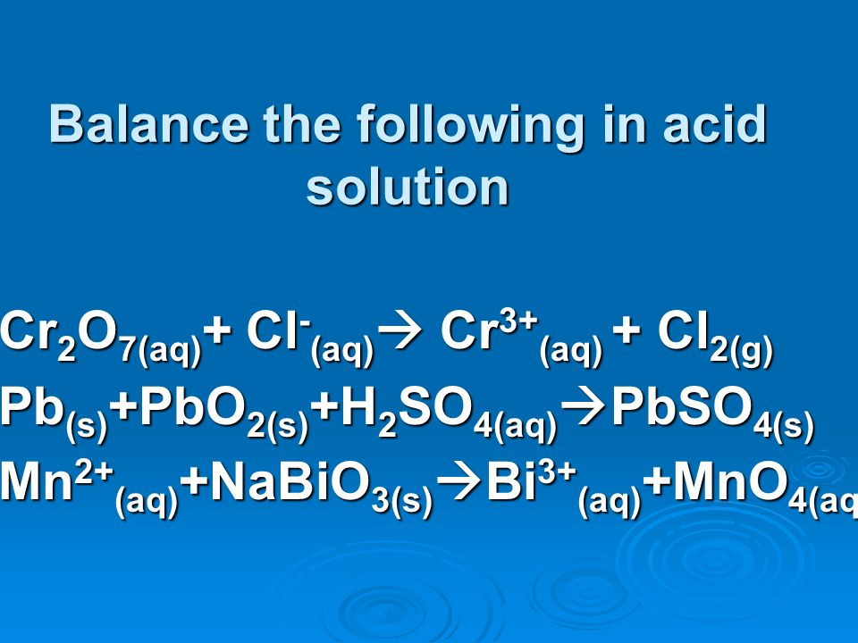 Balance the following in acid solution