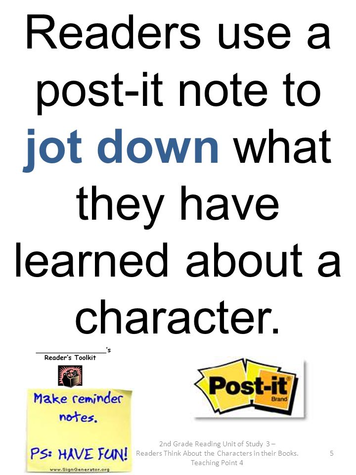 Readers use a post-it note to jot down what they have learned about a character.