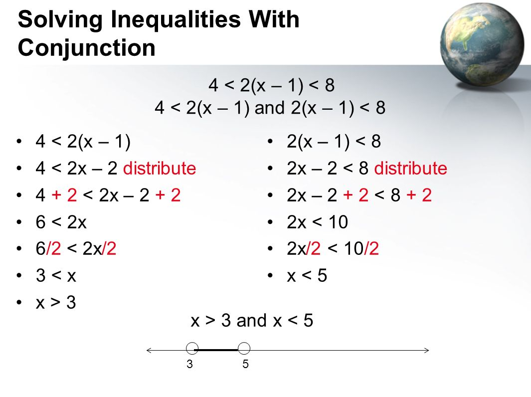Solving Inequalities With Conjunction