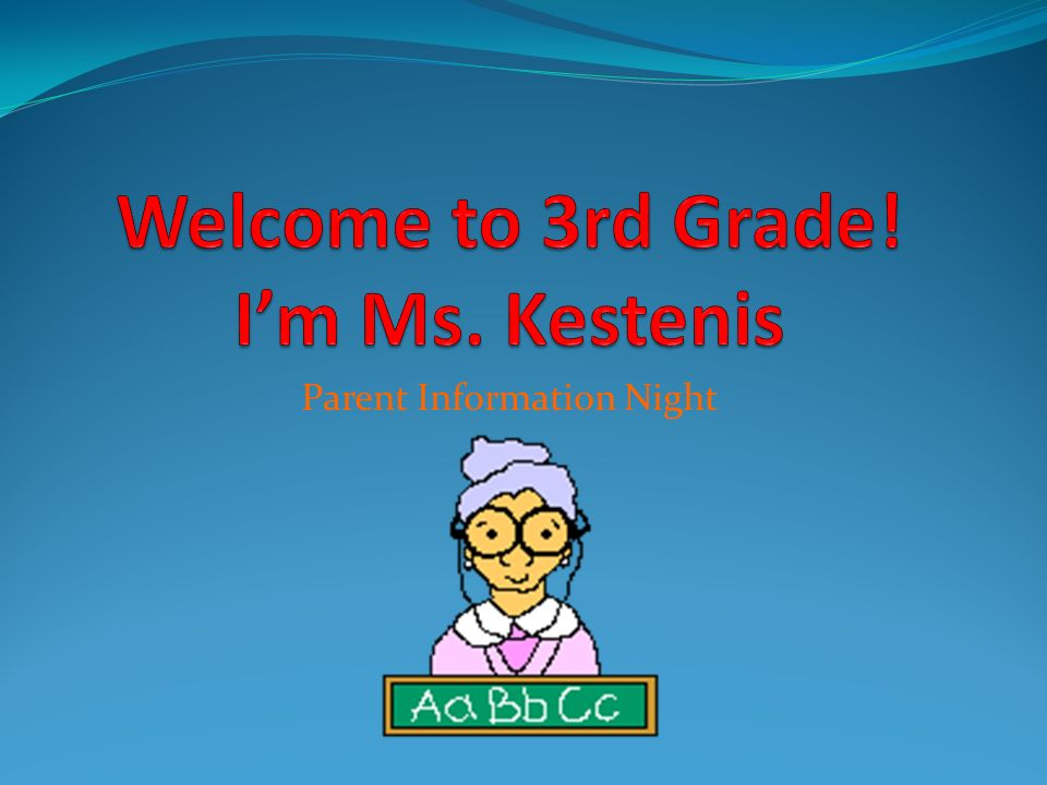 Welcome to 3rd Grade! I'm Ms. Kestenis