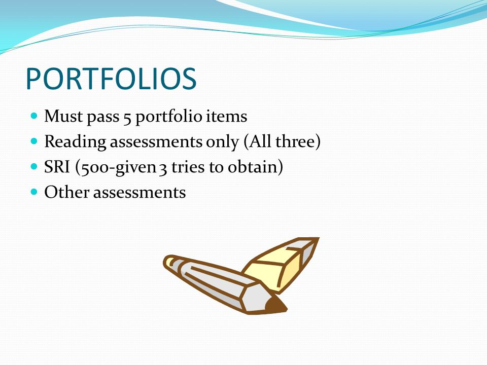 PORTFOLIOS Must pass 5 portfolio items