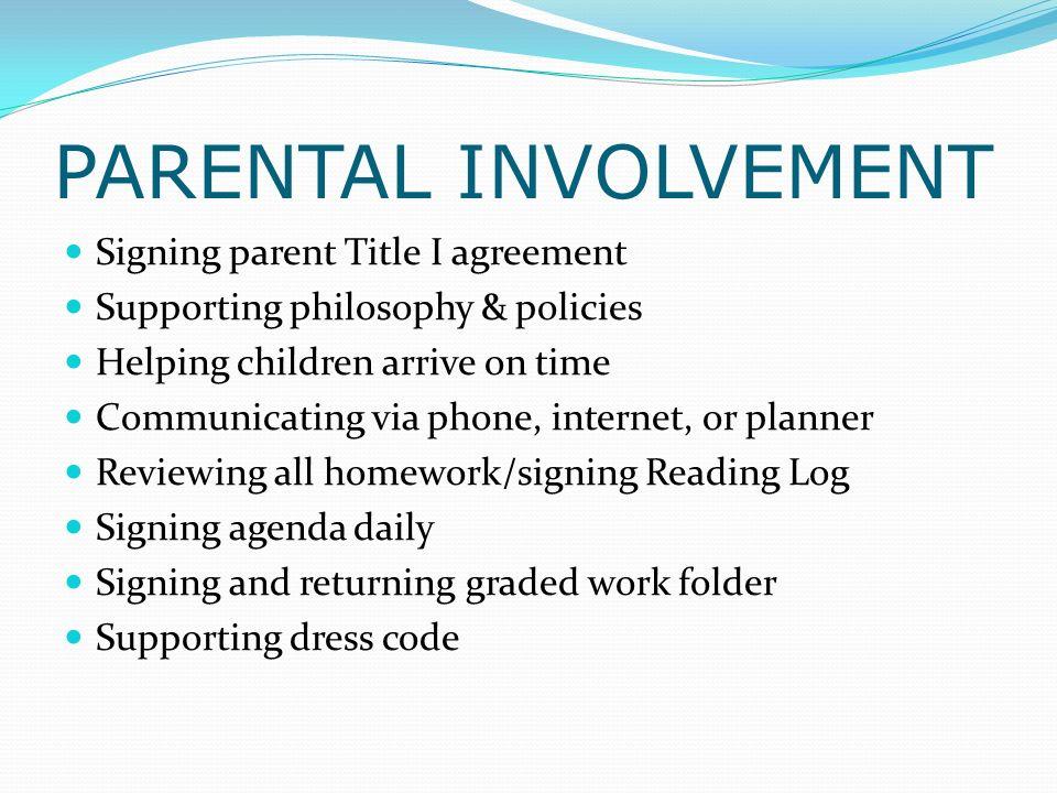 PARENTAL INVOLVEMENT Signing parent Title I agreement
