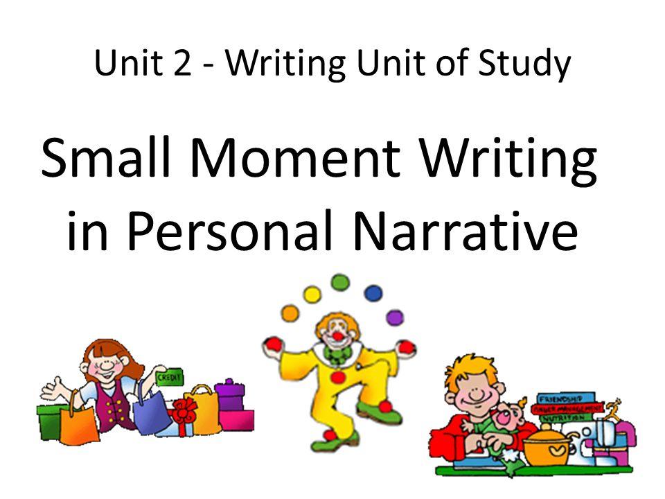 Unit 2 - Writing Unit of Study