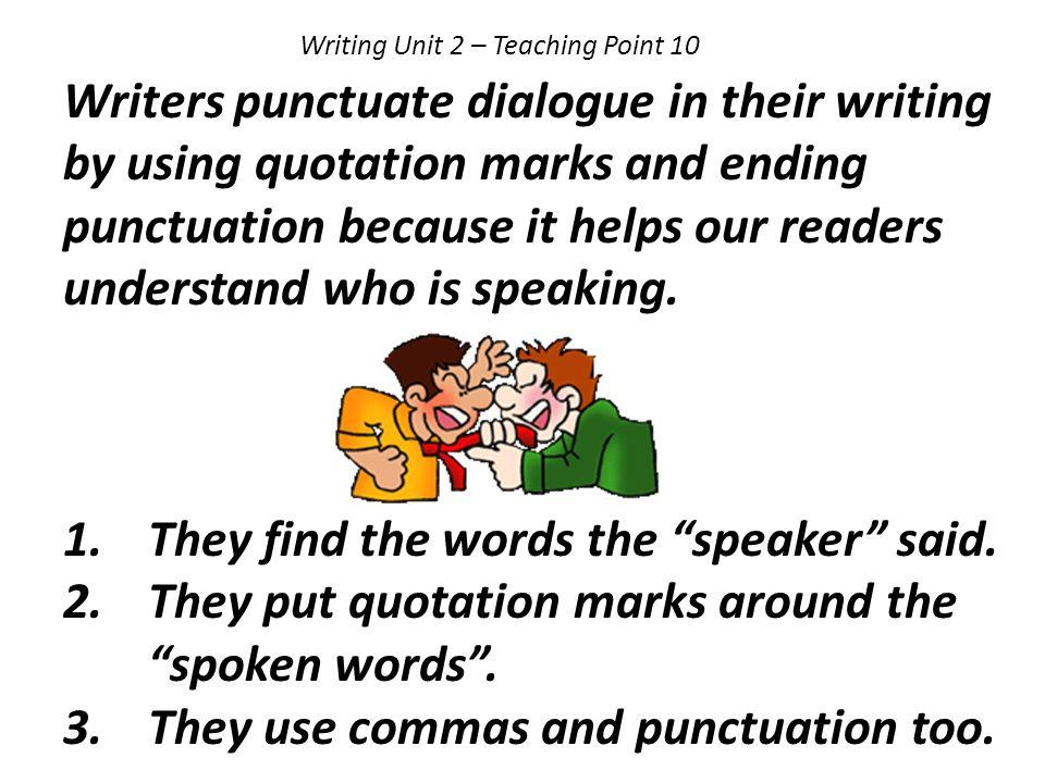 Writing Unit 2 – Teaching Point 10