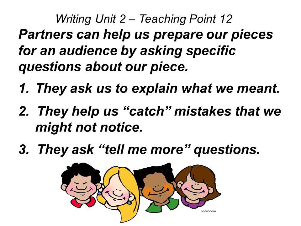 Writing Unit 2 – Teaching Point 12