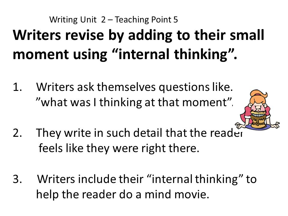 Writers ask themselves questions like…