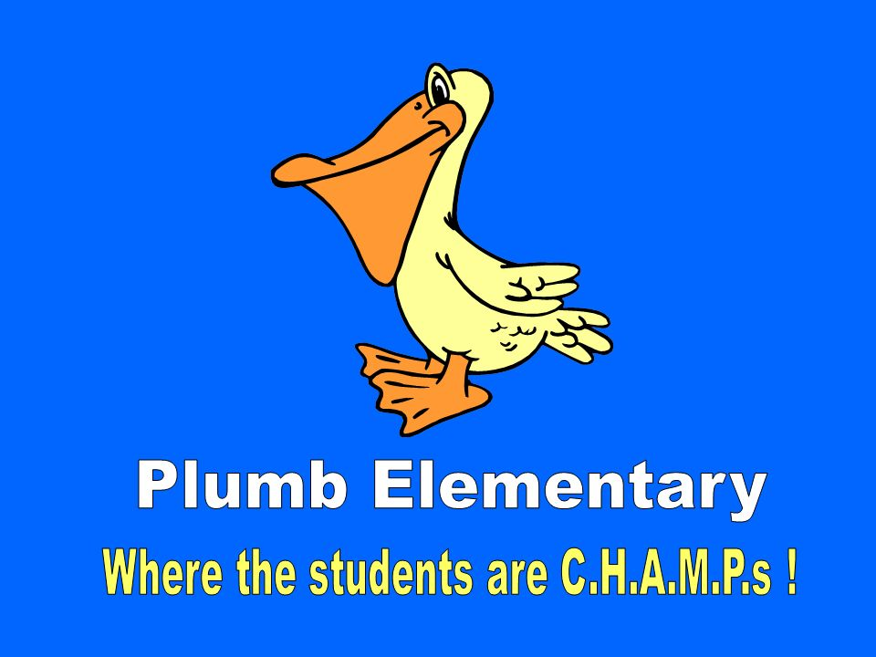 Where the students are C.H.A.M.P.s !