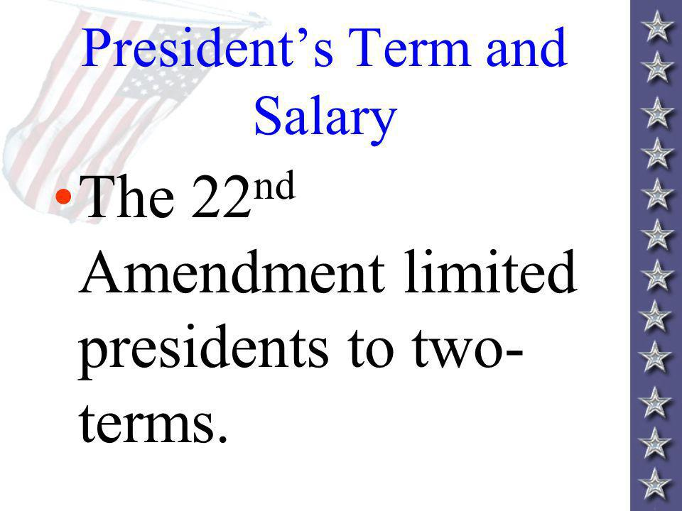 President's Term and Salary