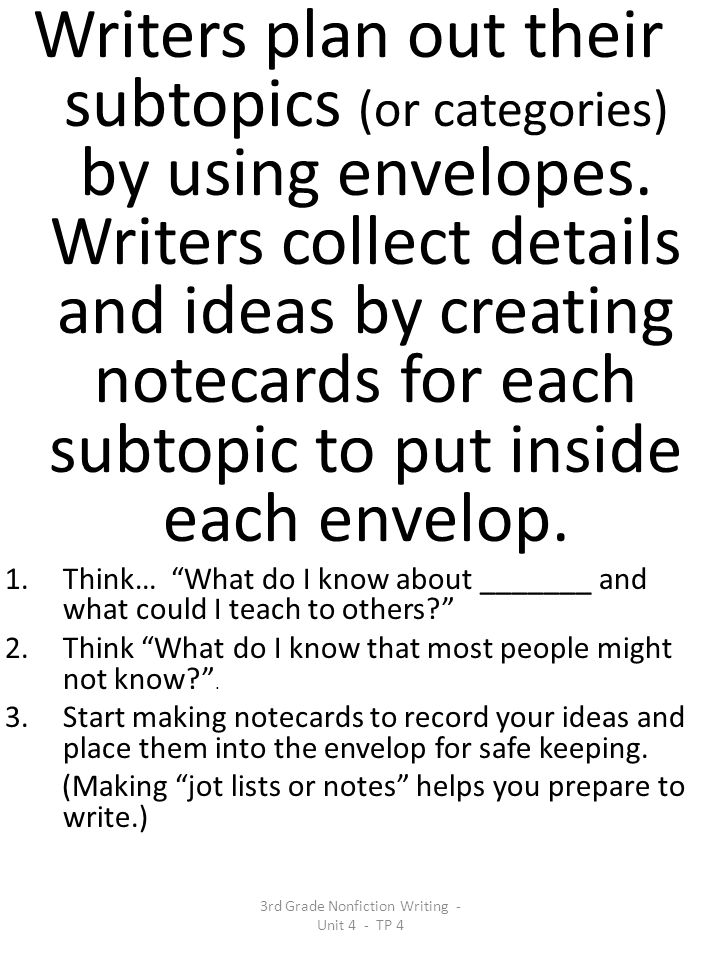 3rd Grade Nonfiction Writing - Unit 4 - TP 4