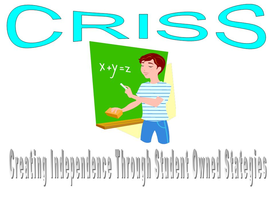 Creating Independence Through Student Owned Stategies