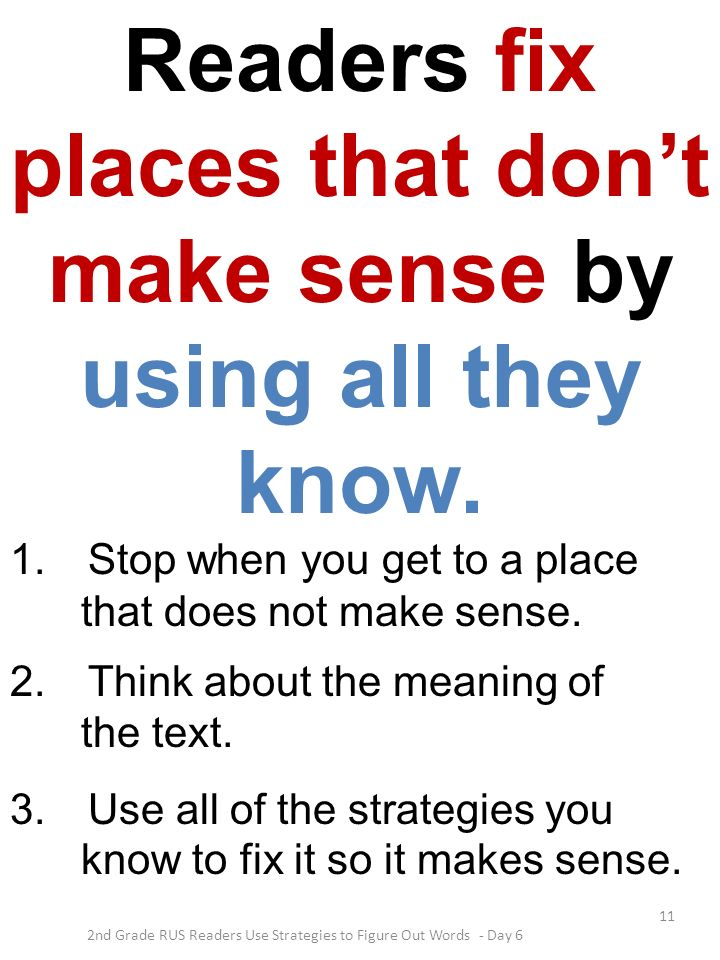 Readers fix places that don't make sense by using all they know.