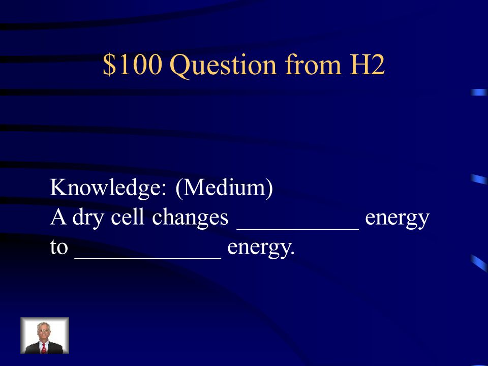 $100 Question from H2 Knowledge: (Medium)