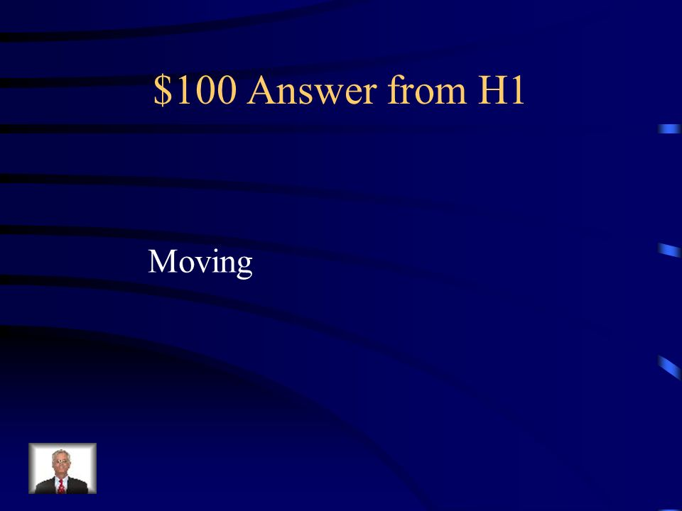 $100 Answer from H1 Moving