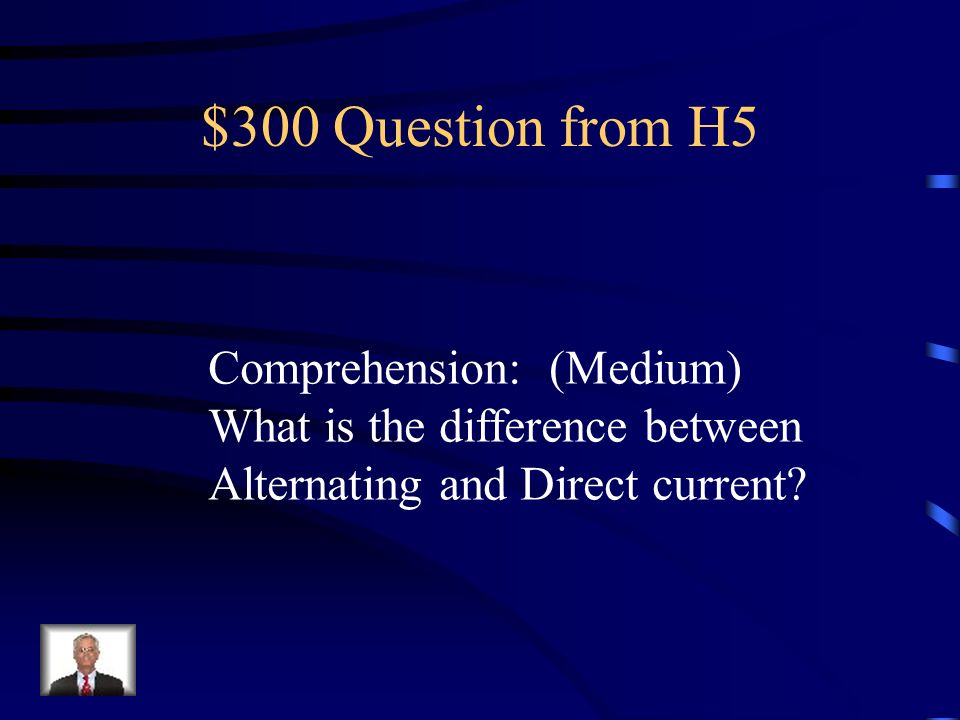 $300 Question from H5 Comprehension: (Medium)