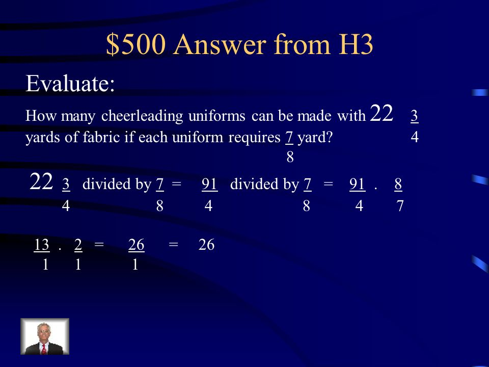 $500 Answer from H3 Evaluate: