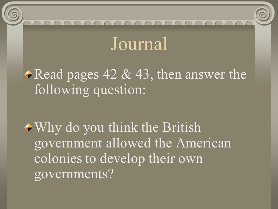 Journal Read pages 42 & 43, then answer the following question: