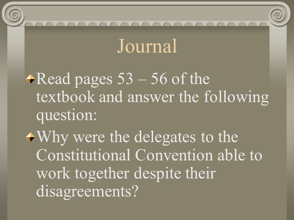 Journal Read pages 53 – 56 of the textbook and answer the following question: