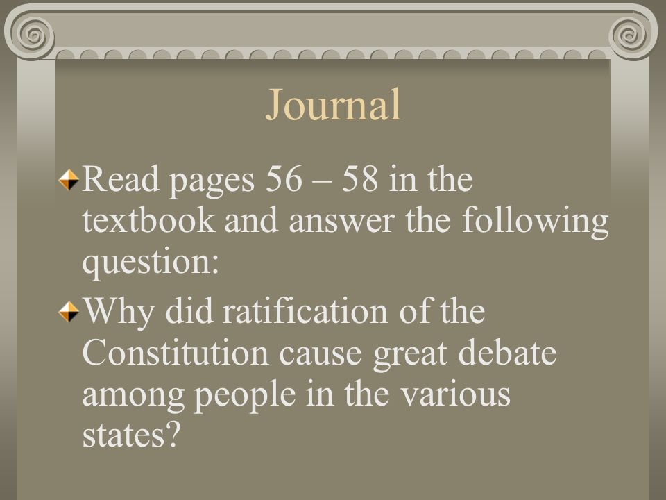 Journal Read pages 56 – 58 in the textbook and answer the following question: