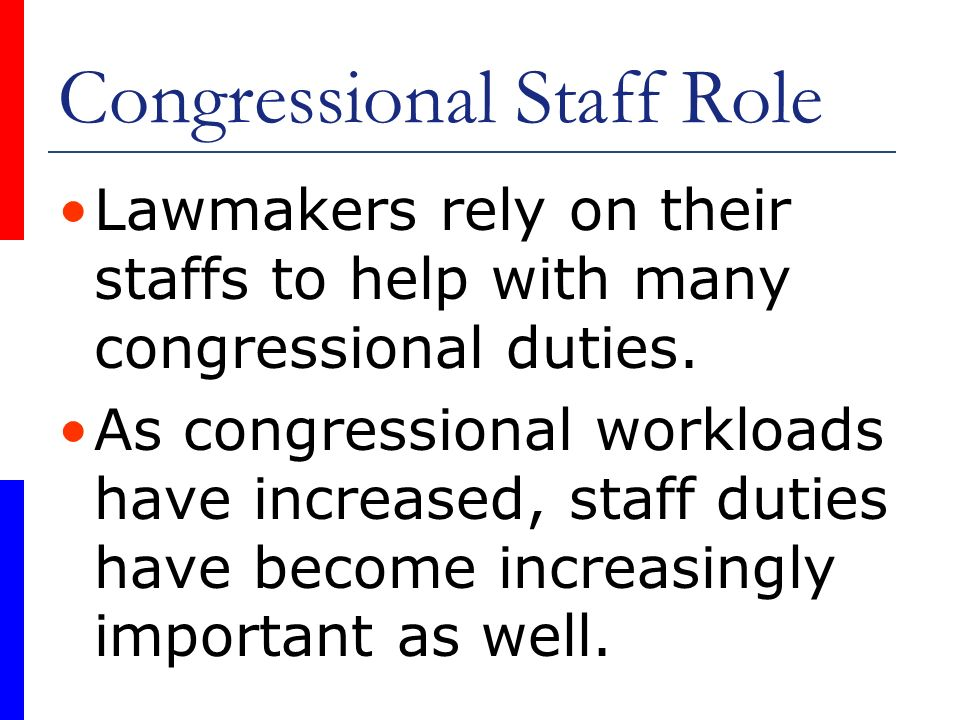 Congressional Staff Role