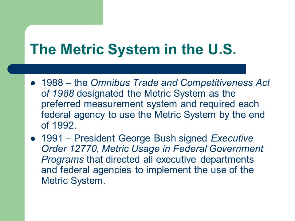 The Metric System in the U.S.