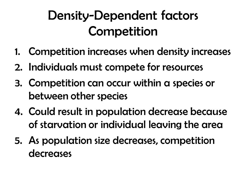 Density-Dependent factors Competition
