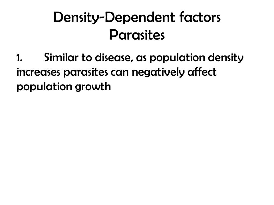 Density-Dependent factors Parasites