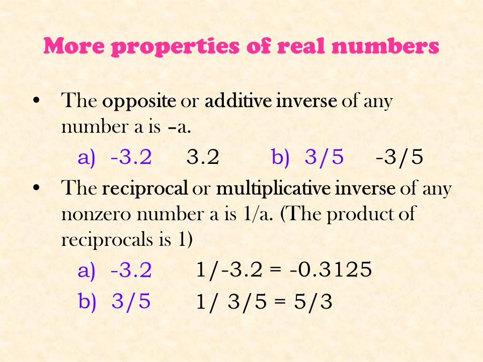 More properties of real numbers