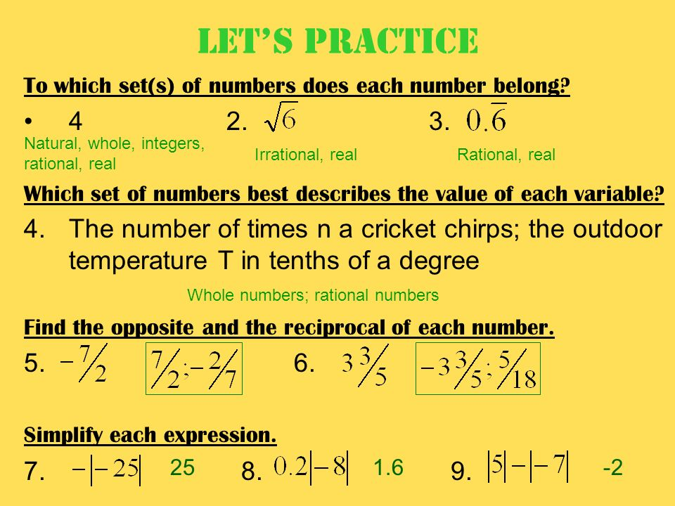 Let's Practice To which set(s) of numbers does each number belong Which set of numbers best describes the value of each variable