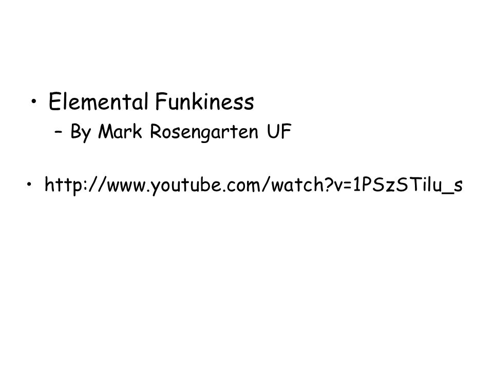 Elemental Funkiness By Mark Rosengarten UF