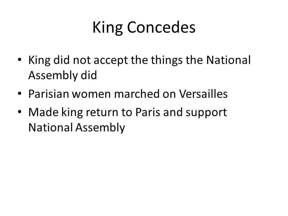 King Concedes King did not accept the things the National Assembly did