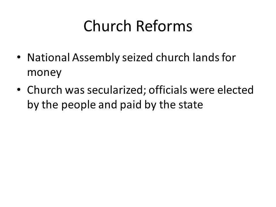 Church Reforms National Assembly seized church lands for money